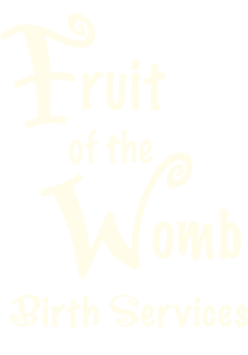 Fruit of the Womb Birth Services